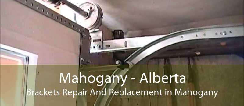 Mahogany - Alberta Brackets Repair And Replacement in Mahogany