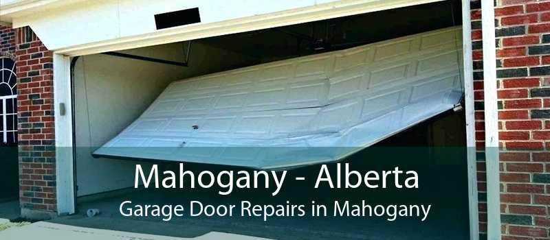 Mahogany - Alberta Garage Door Repairs in Mahogany