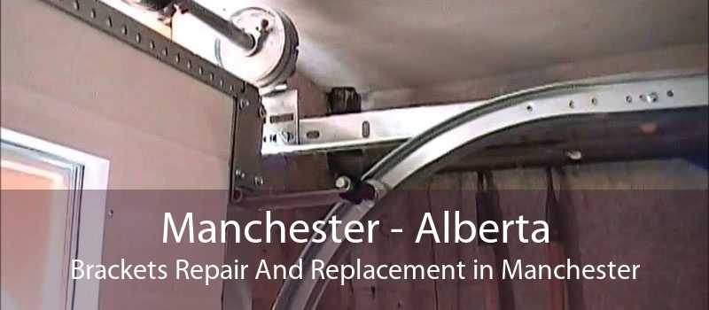 Manchester - Alberta Brackets Repair And Replacement in Manchester