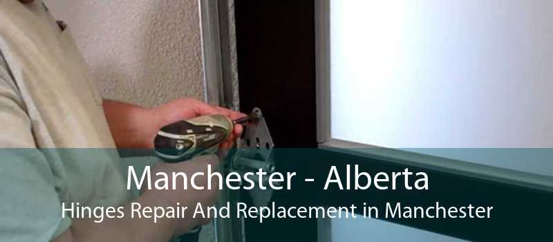 Manchester - Alberta Hinges Repair And Replacement in Manchester