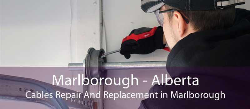 Marlborough - Alberta Cables Repair And Replacement in Marlborough