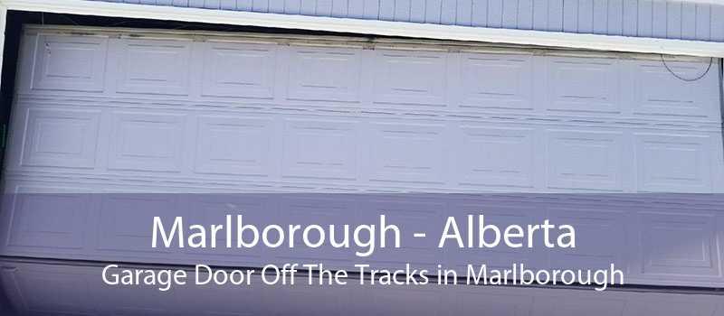 Marlborough - Alberta Garage Door Off The Tracks in Marlborough