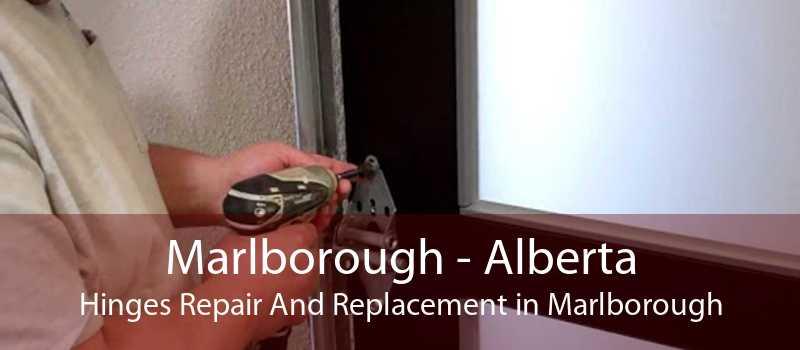 Marlborough - Alberta Hinges Repair And Replacement in Marlborough