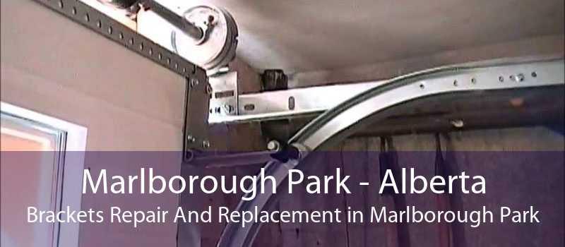 Marlborough Park - Alberta Brackets Repair And Replacement in Marlborough Park