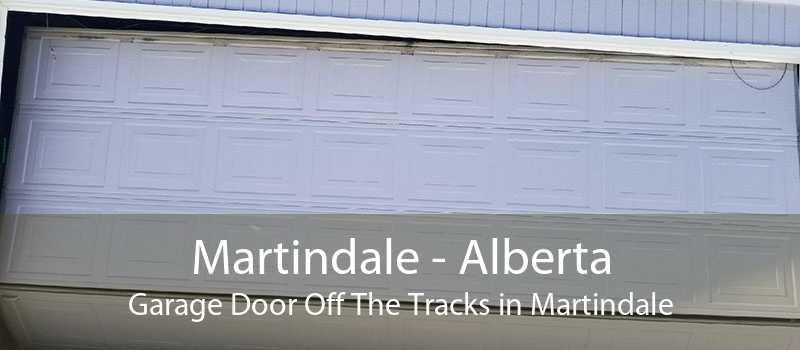 Martindale - Alberta Garage Door Off The Tracks in Martindale