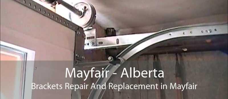 Mayfair - Alberta Brackets Repair And Replacement in Mayfair