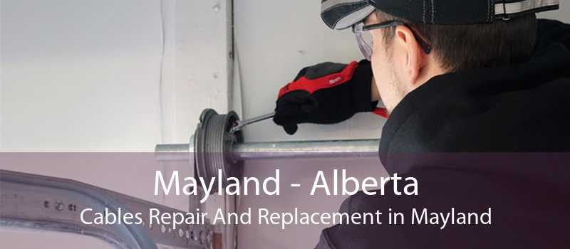 Mayland - Alberta Cables Repair And Replacement in Mayland