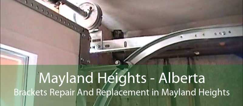 Mayland Heights - Alberta Brackets Repair And Replacement in Mayland Heights