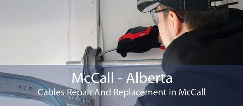 McCall - Alberta Cables Repair And Replacement in McCall