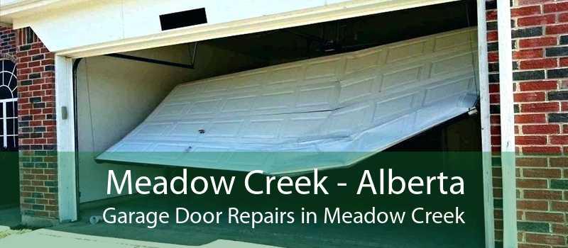 Meadow Creek - Alberta Garage Door Repairs in Meadow Creek