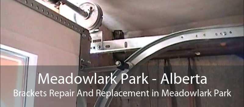 Meadowlark Park - Alberta Brackets Repair And Replacement in Meadowlark Park