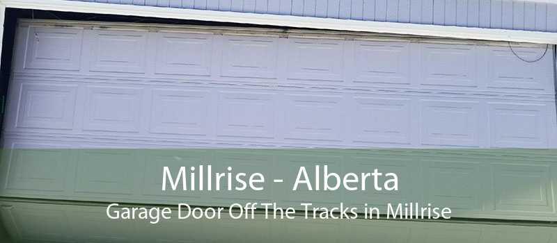 Millrise - Alberta Garage Door Off The Tracks in Millrise