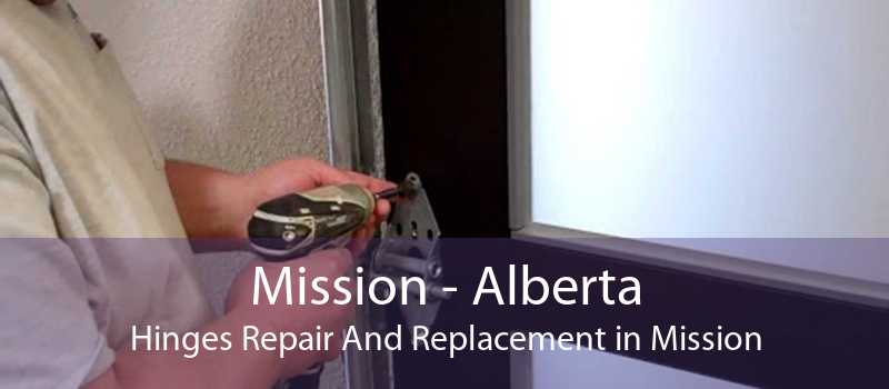 Mission - Alberta Hinges Repair And Replacement in Mission