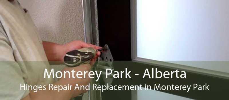 Monterey Park - Alberta Hinges Repair And Replacement in Monterey Park