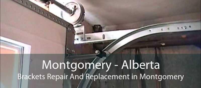 Montgomery - Alberta Brackets Repair And Replacement in Montgomery
