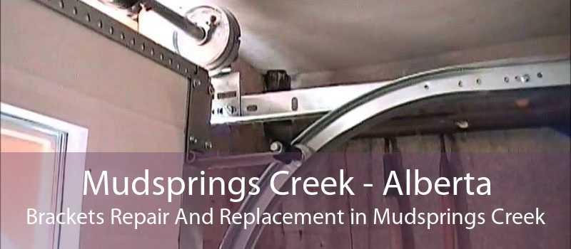 Mudsprings Creek - Alberta Brackets Repair And Replacement in Mudsprings Creek