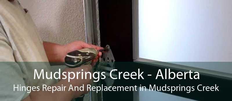 Mudsprings Creek - Alberta Hinges Repair And Replacement in Mudsprings Creek