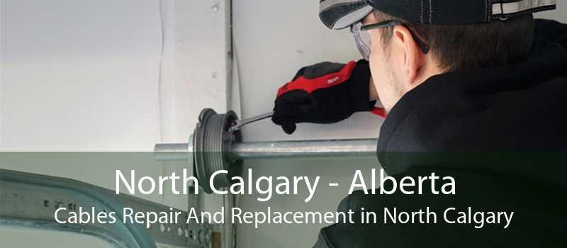 North Calgary - Alberta Cables Repair And Replacement in North Calgary