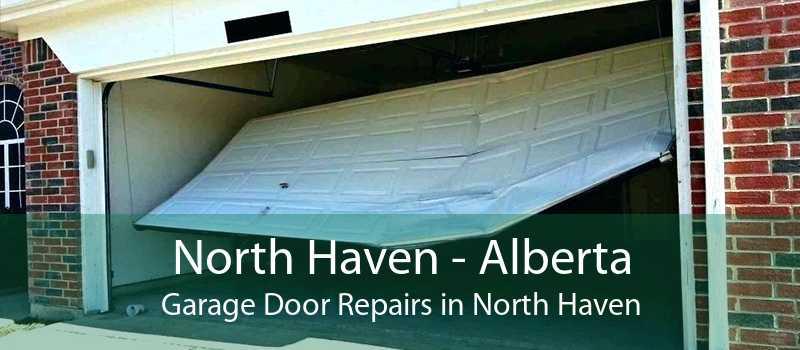 North Haven - Alberta Garage Door Repairs in North Haven