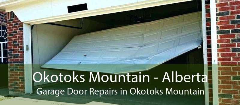 Okotoks Mountain - Alberta Garage Door Repairs in Okotoks Mountain