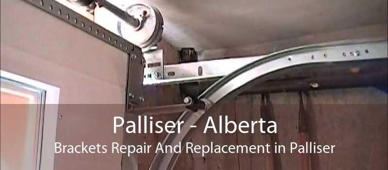 Palliser - Alberta Brackets Repair And Replacement in Palliser