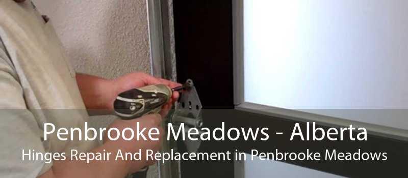Penbrooke Meadows - Alberta Hinges Repair And Replacement in Penbrooke Meadows