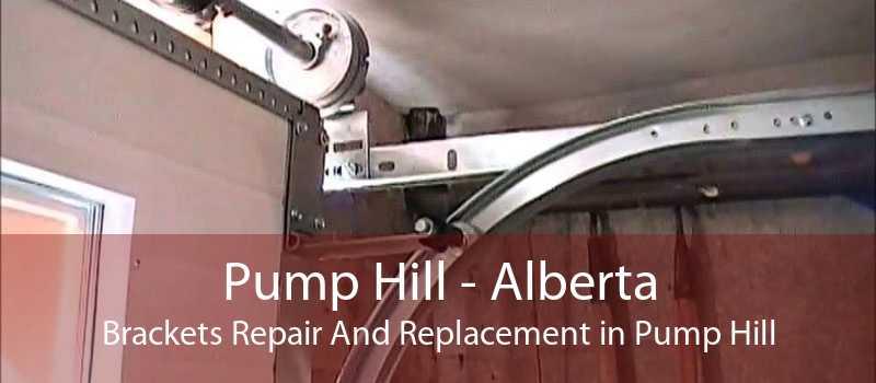 Pump Hill - Alberta Brackets Repair And Replacement in Pump Hill