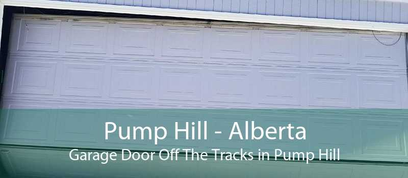 Pump Hill - Alberta Garage Door Off The Tracks in Pump Hill