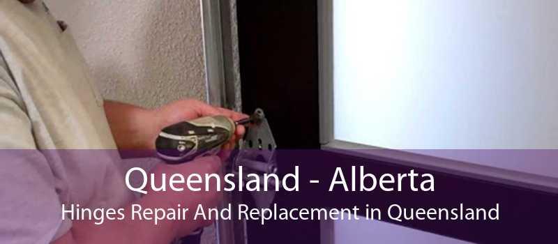 Queensland - Alberta Hinges Repair And Replacement in Queensland